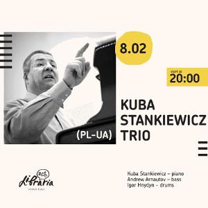 Концерт Kuba Stankiewicz Trio (PL-UA)